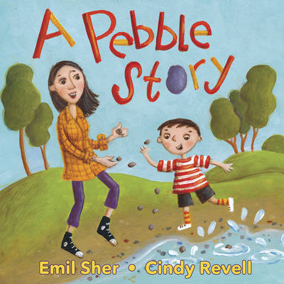 A Pebble Story by Emil Sher