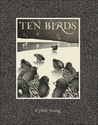 Ten Birds by Cybele Young