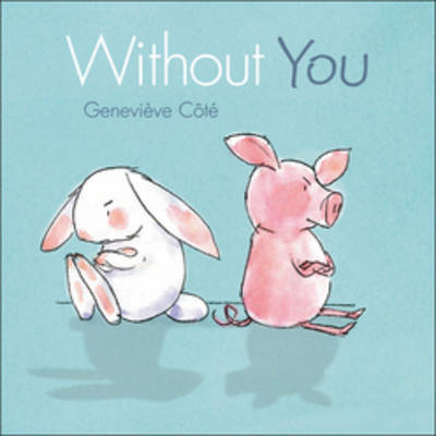 Without You by Genevieve Cote