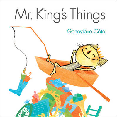 Mr King's Things by Genevieve Cote