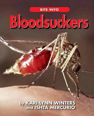 Bite into Bloodsuckers by Kari-Lynn Winters, Ishta Mercurio