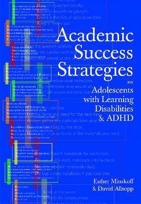 Academic Success Strategies for Adolescents with Learning Disabilities and ADHD by Esther Ph.D. Minskoff, David Ph.D Allsopp