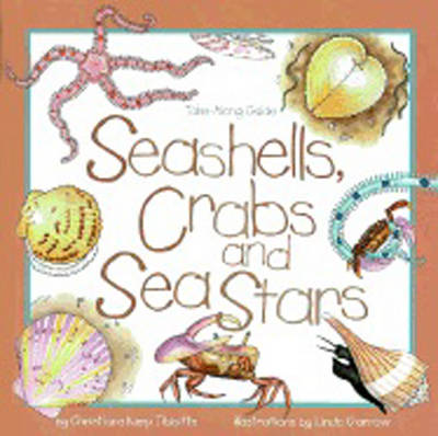 Seashells, Crabs and Sea Stars Take-Along Guide by Christiane Kump Tibbitts