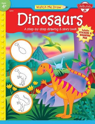 Dinosaurs A Step-by-Step Drawing and Story Book by Jenna Winterberg