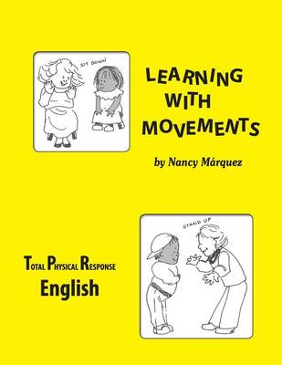 Learning with Movements - English by Nancy Marquez