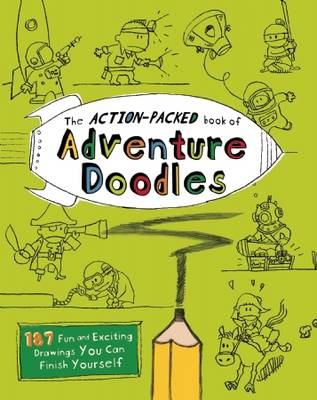 Action-packed Book of Adventure Doodles by John M. Duggan