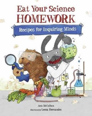 Eat Your Science Homework by Ann McCallum