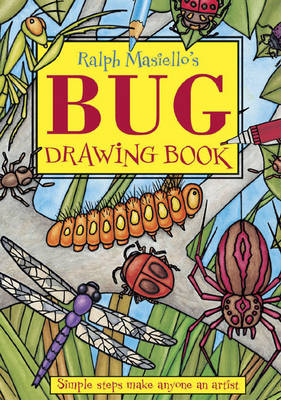 Ralph Masiello's Bug Drawing Book by Ralph Masiello