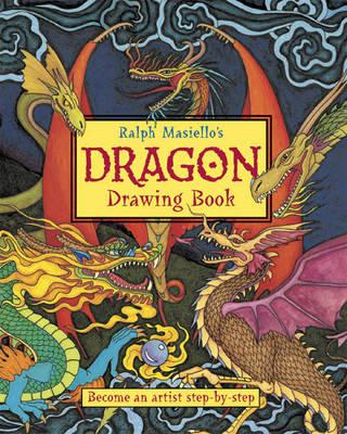 Ralph Masiello's Dragon Drawing Book by Ralph Masiello