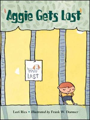 Aggie Gets Lost by Frank W. Dormer, Lori Ries