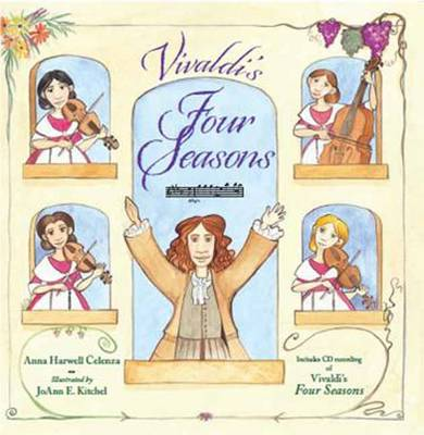 Vivaldi's Four Season by Professor Anna Harwell Celenza, JoAnn E. Kitchel