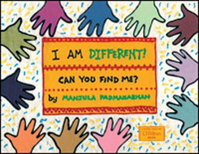 I am Different! Can You Find Me? by Manjula Padmanabhan