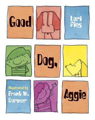 Good Dog Aggie by Lori Ries, Frank W. Dormer
