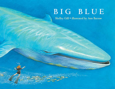Big Blue by Shelley Gill, Anne Barrow