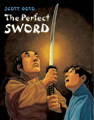 Perfect Sword by Scott Goto