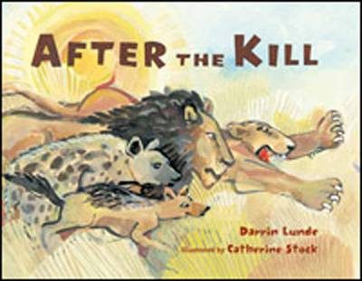 After the Kill by Catherine Stock, Darren Lunde