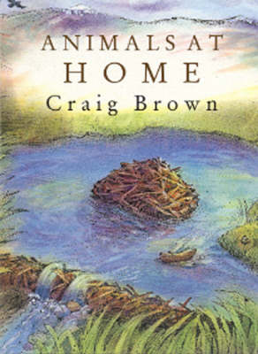 Animals at Home by Craig Brown