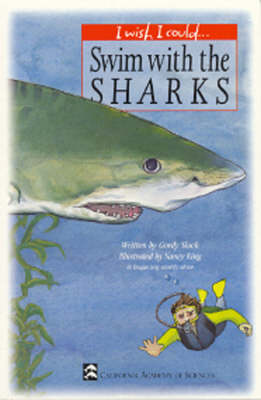 Swim with the Sharks by Gordy Slack, C. Buck Reynolds