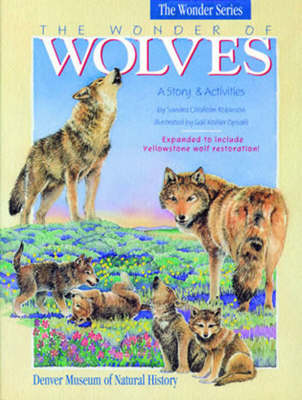 The Wonder of Wolves A Story & Activites by Sandra Chisholm Robinson