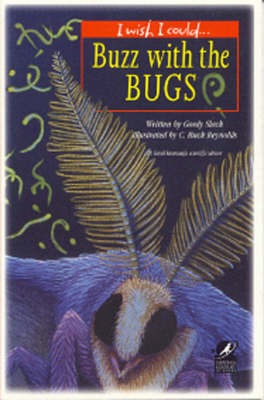 Buzz with Bugs by Gordy Slack, C. Buck Reynolds