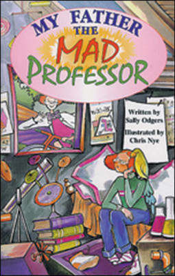 My Father That Mad Professor by Kingscourt/McGraw-Hill