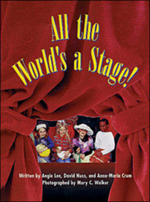 All the World's A Stage by