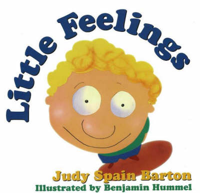 Little Feelings by Judy Spain Barton