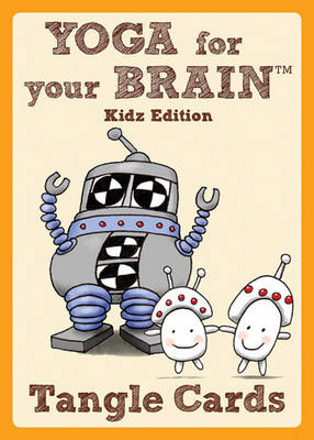 Yoga for Your Brain Kidz Edition Tangle cards by Sandy Steen Bartholomew