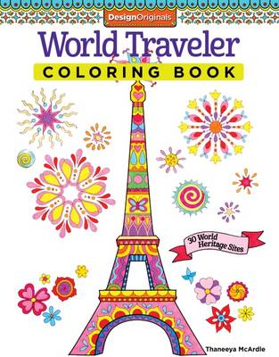 World Traveler Coloring Book 30 World Heritage Sites by Thaneeya McArdle
