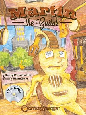 Martin The Guitar by Harry Musselwhite