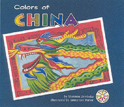 Colors of China by Shannon Zemlicka