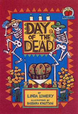 Day of the Dead by Linda Lowery