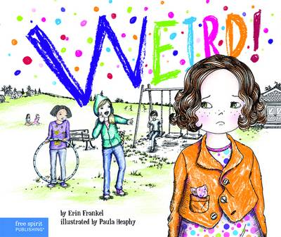 Weird by Erin Frankel