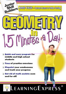Geometry in 15 Minutes a Day by LearningExpress