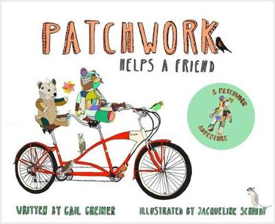Patchwork Helps a Friend by Jacqueline Schmidt