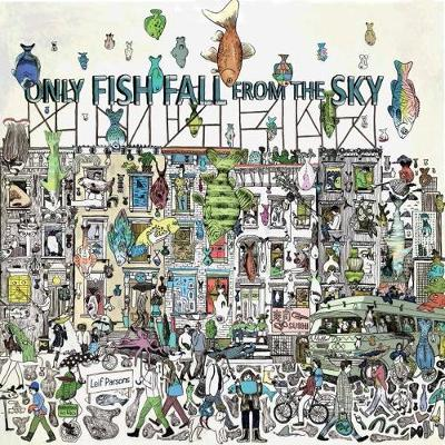 Only Fish Fall from the Sky by Leif Parsons