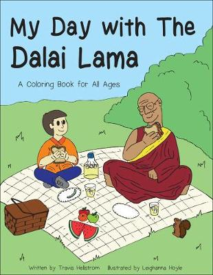 My Day with the Dalai Lama by Travis Hellstrom, Leighanna Hoyle