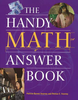Handy Math Answer Book by Patricia Barnes-Svarney
