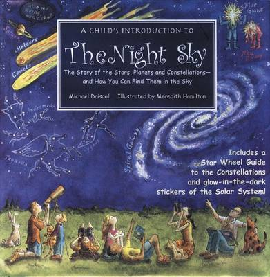 A Child's Introduction to the Night Sky by Michael Driscol