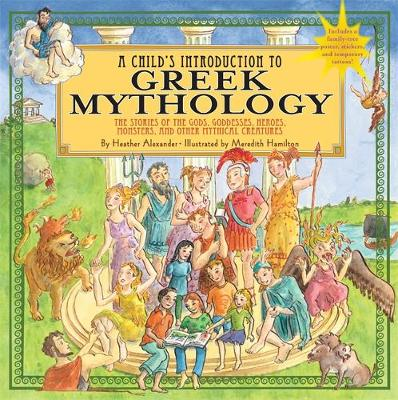 A Child's Introduction to Greek Mythology by Heather Alexander