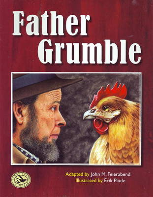 Father Grumble by John M. Feierabend