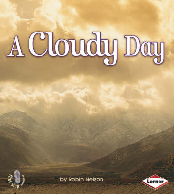 A Cloudy Day by Robin Nelson