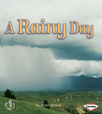 A Rainy Day by Robin Nelson