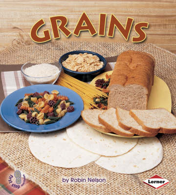 Grains by Robin Nelson