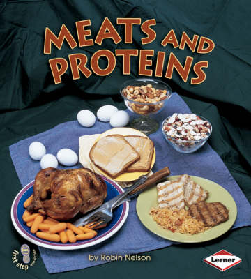 Meats and Proteins by Robin Nelson