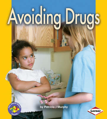 Avoiding Drugs by Patricia Murphy