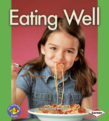Eating Well by Melanie Mitchell