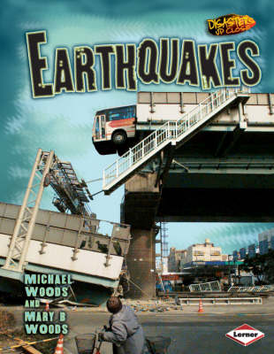 Earthquakes by Michael Woods, Mary Woods