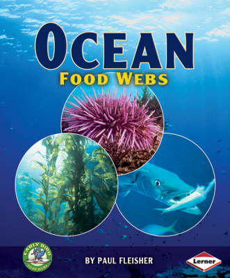 Ocean Food Webs by Paul Fleisher