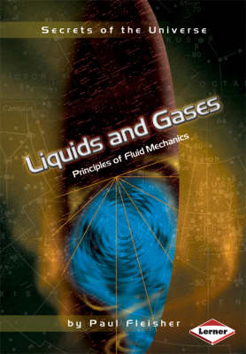 Liquids and Gases Principles of Fluid Mechanics by Paul Fleisher